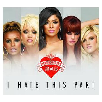 the-pussycat-dolls-i-hate-this-part