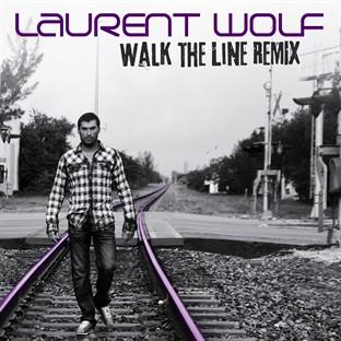 laurent wolf walk the line remix
