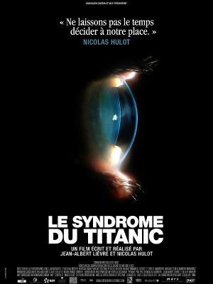 le syndrome du titanic - Nicolas hulot - Ecologie - Documentaire